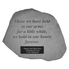 """Those We Have Held..."" Engravable Garden Memorial Stone"