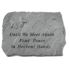 """Until We Meet Again..."" Garden Memorial Stone"