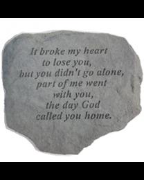 """""""It Broke My Heart..."""" Garden Memorial Stone"""