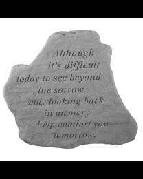 """Although It's Difficult..."" Garden Memorial Stone"