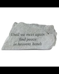 """Until We Meet Again..."" Small Garden Memorial Stone"
