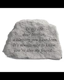 """In My Life Dear Brother..."" Garden Memorial Stone"