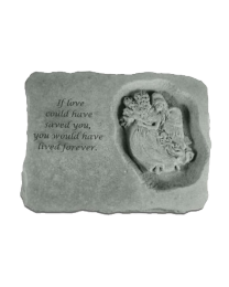 """If Love Could Have..."" Angel Garden Memorial Stone"
