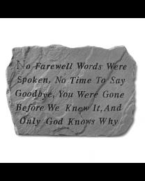 """""""No Farewell Words..."""" Garden Memorial Stone"""