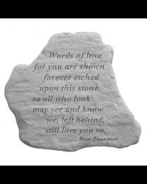 """""""Words Of Love..."""" Garden Memorial Stone"""
