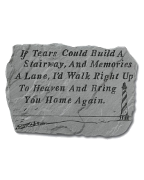 """""""If Tears Could Build..."""" Lighthouse Garden Memorial Stone"""